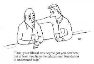Liberal Education may not be useful, or elevating