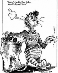 "In this cartoon by Dr. Seuss, The Tammany Tiger says, ""Today is the Big Day Folks. Vote Early and Often."""